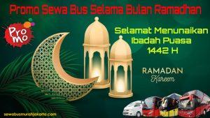 Sewa Bus Pariwisata bulan Ramadhan 1442 H